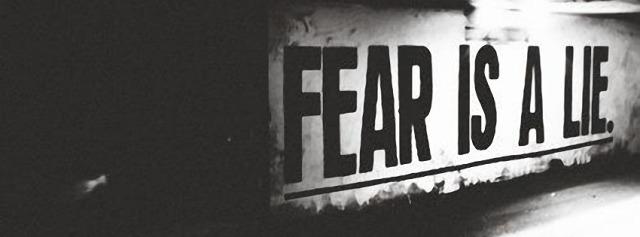 Fear-Is-A-Lie